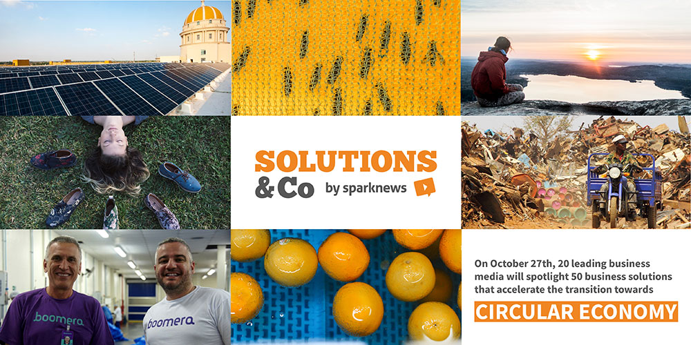 Solutions&Co by Sparknews. On October 27th, 20 leading business media will spotlight 50 business solutions that accelerate the transition towards circular economy.